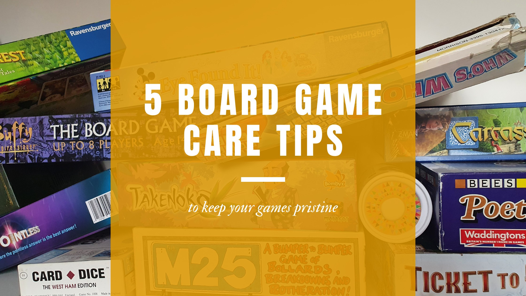 5 Board game care tips to keep your games pristine